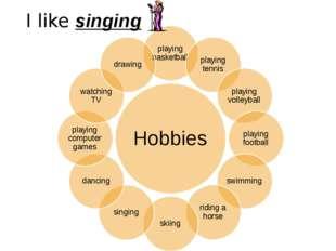 I like singing