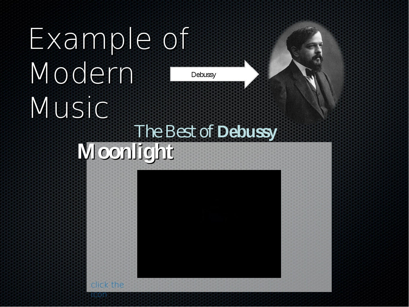 Example of Modern Music Debussy The Best of Debussy Moonlight click the icon