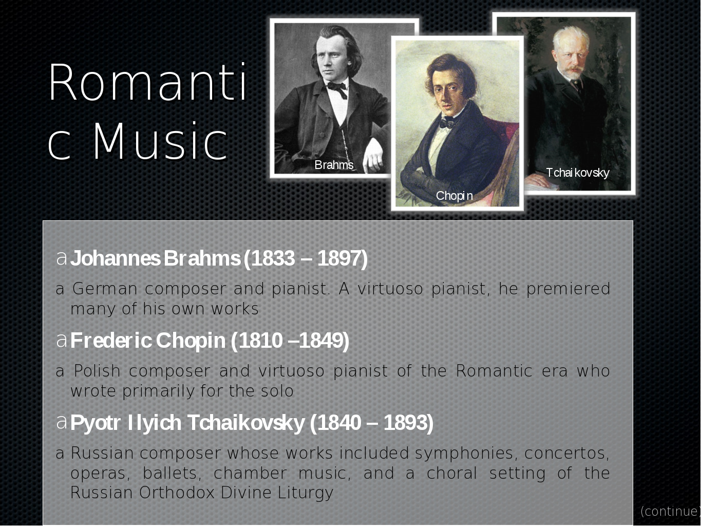 Romantic Music Johannes Brahms (1833 – 1897) a German composer and pianist. A...