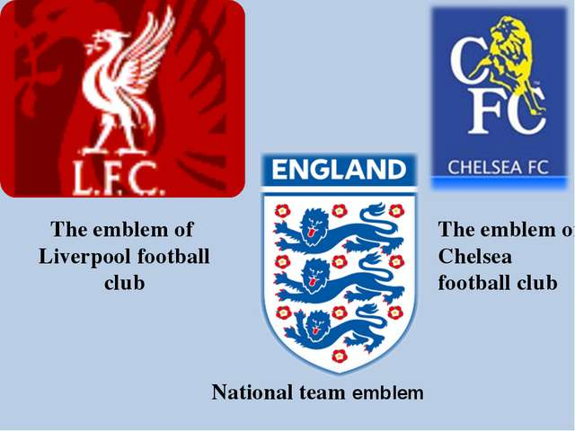 The emblem of Liverpool football club The emblem of Chelsea football club Nat...