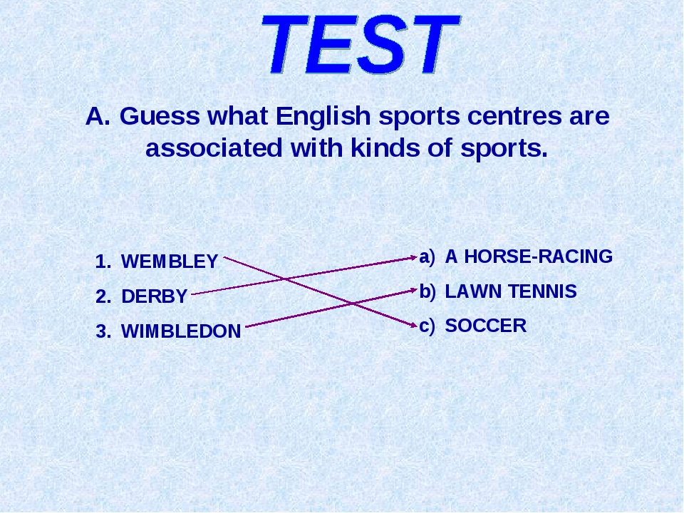 A. Guess what English sports centres are associated with kinds of sports. WEM...