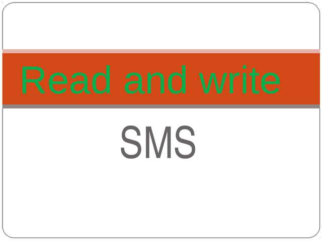 SMS Read and write