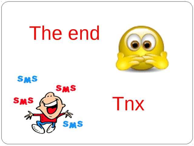Tnx The end