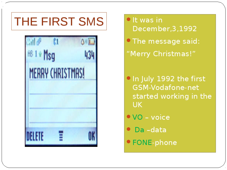 "THE FIRST SMS It was in December,3,1992 The message said: ""Merry Christmas!""..."