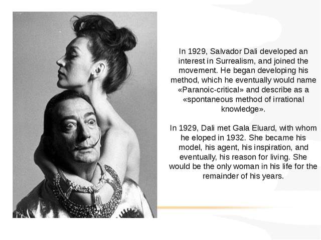 In 1929, Salvador Dali developed an interest in Surrealism, and joined the mo...