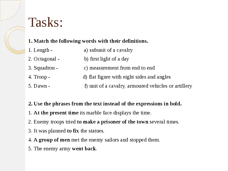 Tasks: 1. Match the following words with their definitions. 1. Length - a) su...