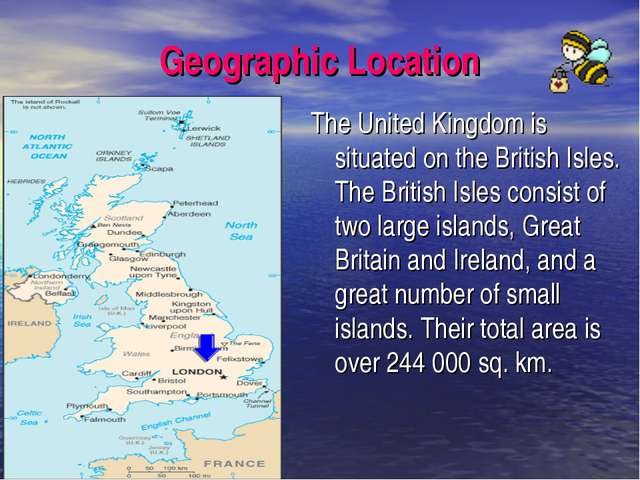 Geographic Location The United Kingdom is situated on the British Isles. The...