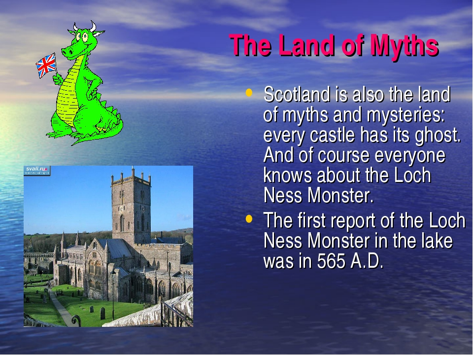 The Land of Myths Scotland is also the land of myths and mysteries: every cas...