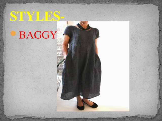 BAGGY STYLES-