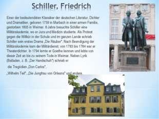 Einer der bedeutendsten Klassiker der deutschen Literatur, Dichter und Dramat
