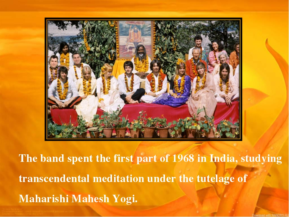 The band spent the first part of 1968 in India, studying transcendental medit...