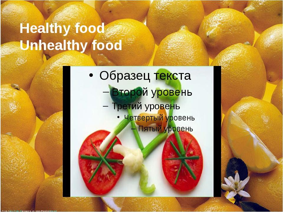 Healthy food Unhealthy food