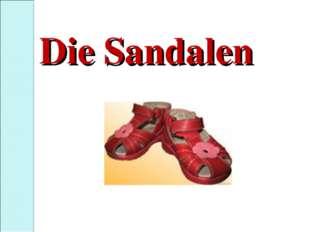 Die Sandalen