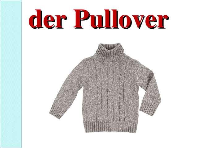 der Pullover