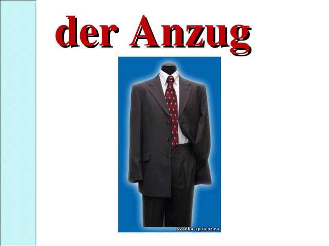 der Anzug