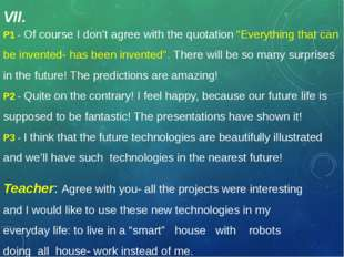 "P1 - Of course I don't agree with the quotation ""Everything that can be inven"