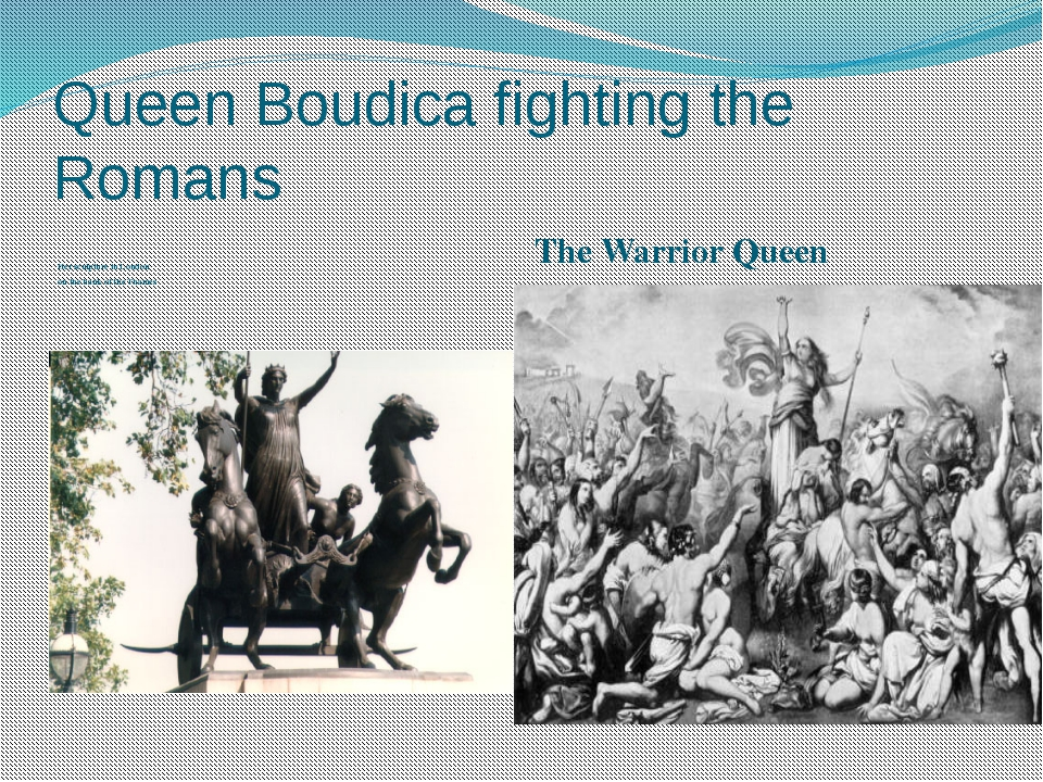 Queen Boudica fighting the Romans Her sculpture in London on the bank of the...