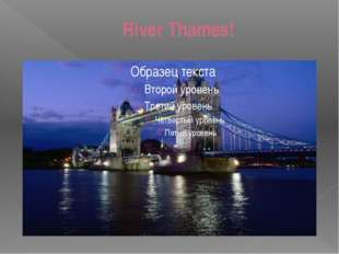 River Thames!