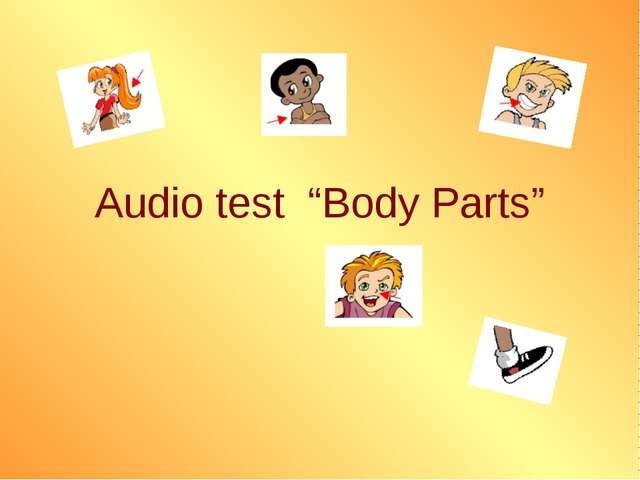 "Audio test ""Body Parts"""