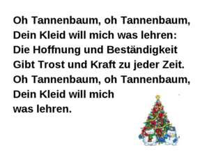 Oh Tannenbaum, oh Tannenbaum, Dein Kleid will mich was lehren: Die Hoffnung u
