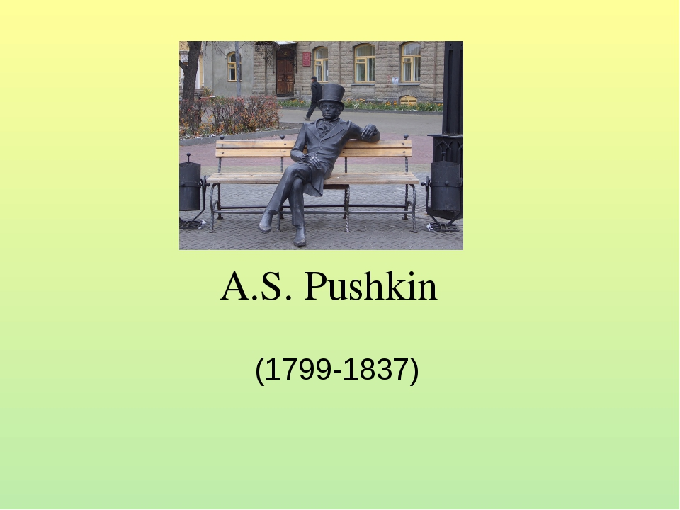A.S. Pushkin (1799-1837)
