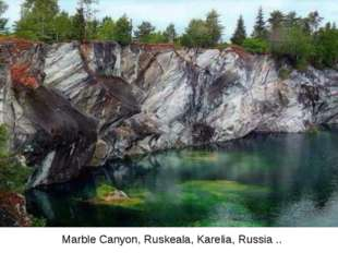 Marble Canyon, Ruskeala, Karelia, Russia ..