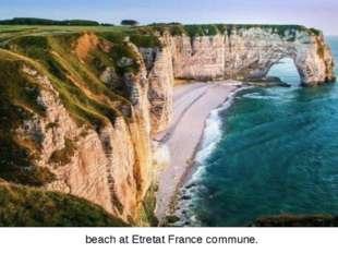beach at Etretat France commune.