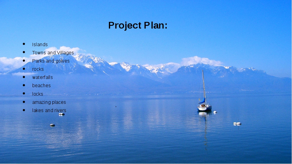 Project Plan: Islands Towns and Villages Parks and golves rocks waterfalls be...