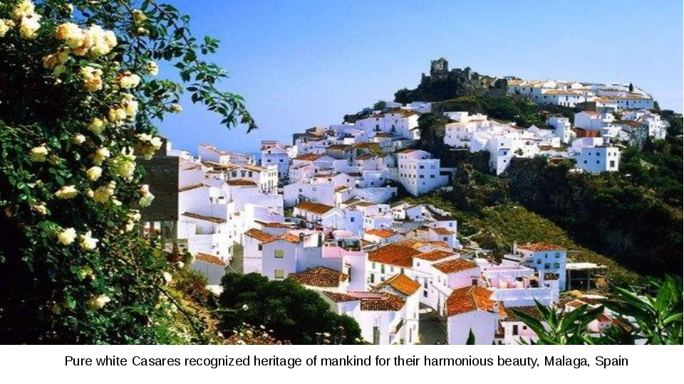 Pure white Casares recognized heritage of mankind for their harmonious beauty...