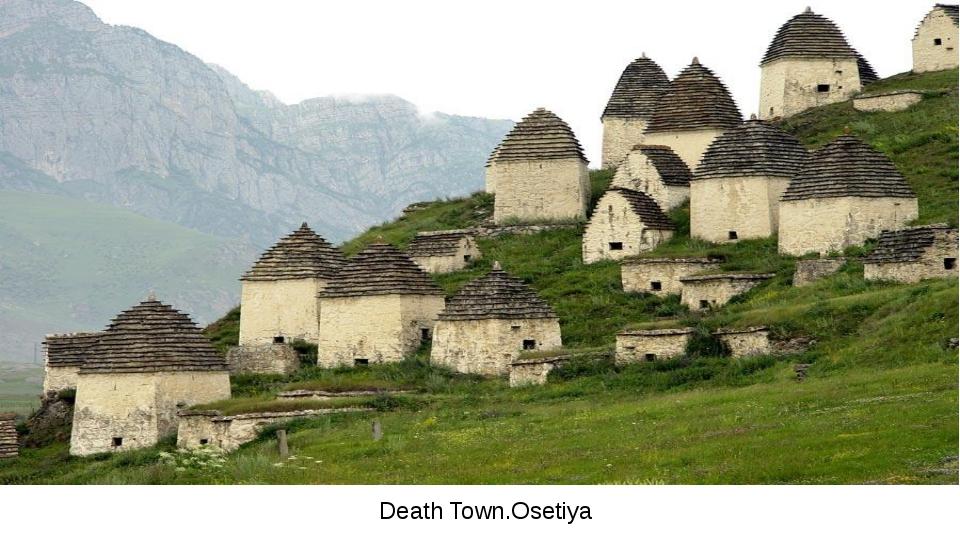 Death Town.Osetiya
