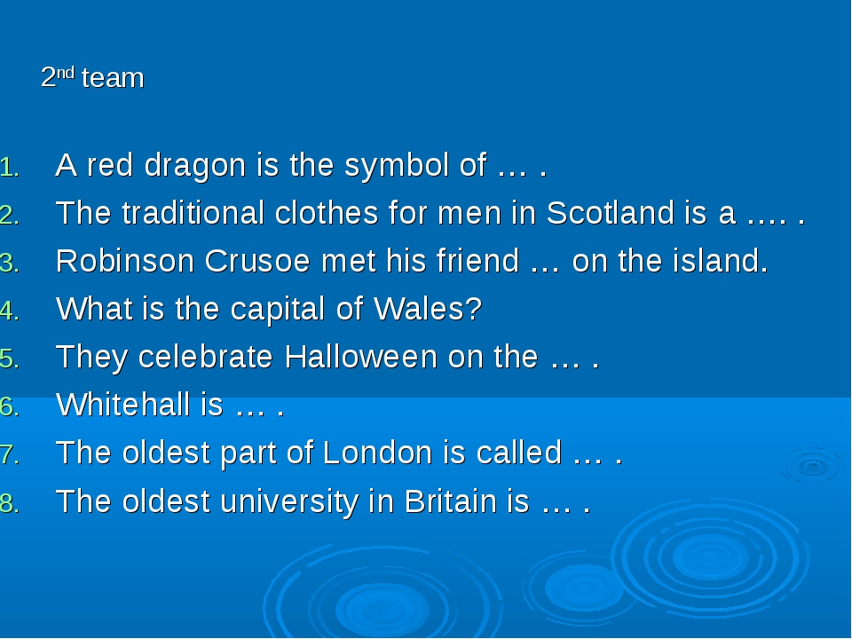 A red dragon is the symbol of … . The traditional clothes for men in Scotland...