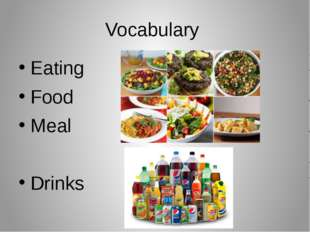 Vocabulary Eating Food Meal Drinks