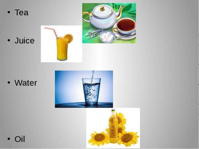 Tea Juice Water Oil