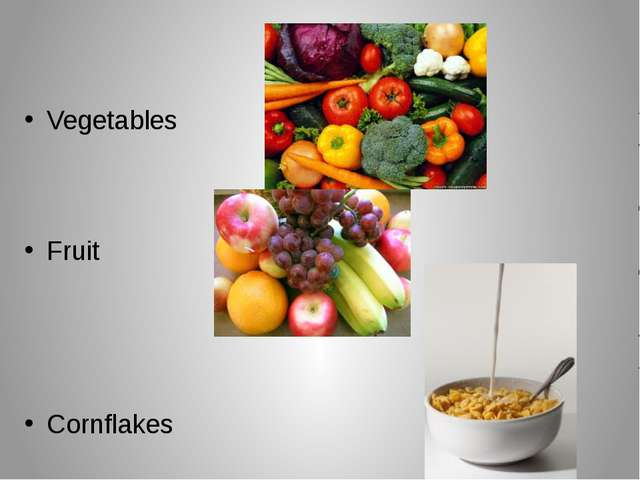 Vegetables Fruit Cornflakes