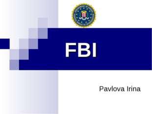 FBI Pavlova Irina