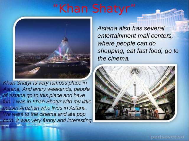 """Khan Shatyr"" Khan Shatyr is very famous place in Astana, And every weekends,..."