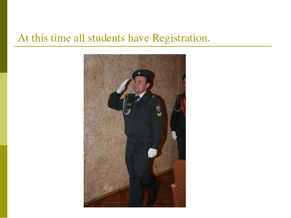 At this time all students have Registration.
