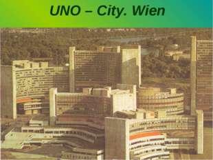 UNO – City. Wien