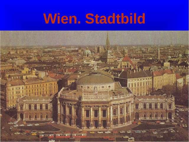 Wien. Stadtbild