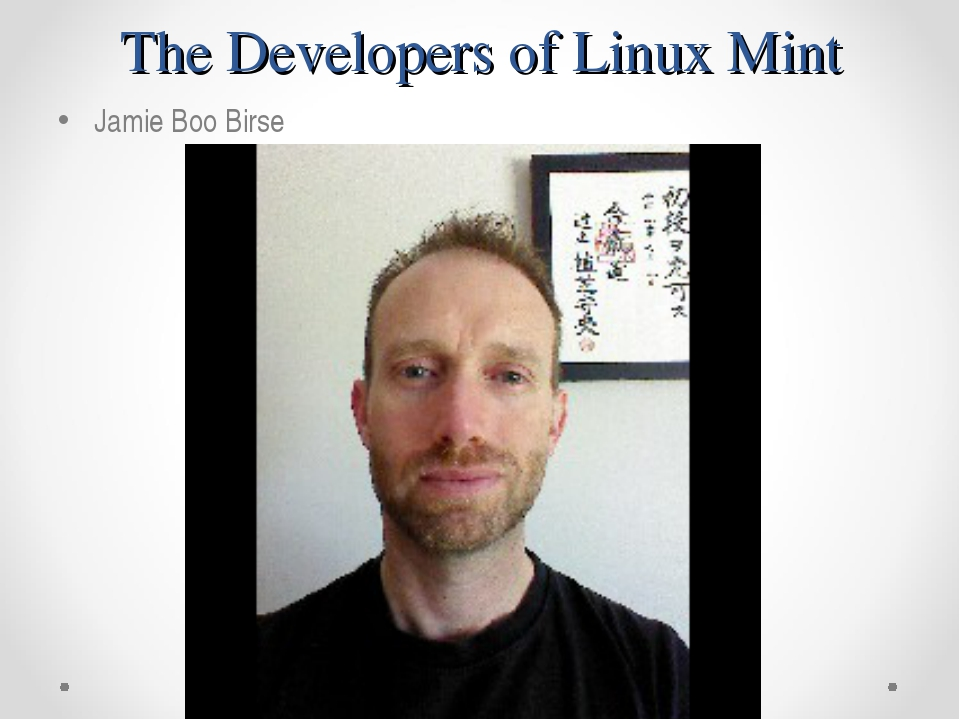 The Developers of Linux Mint Jamie Boo Birse