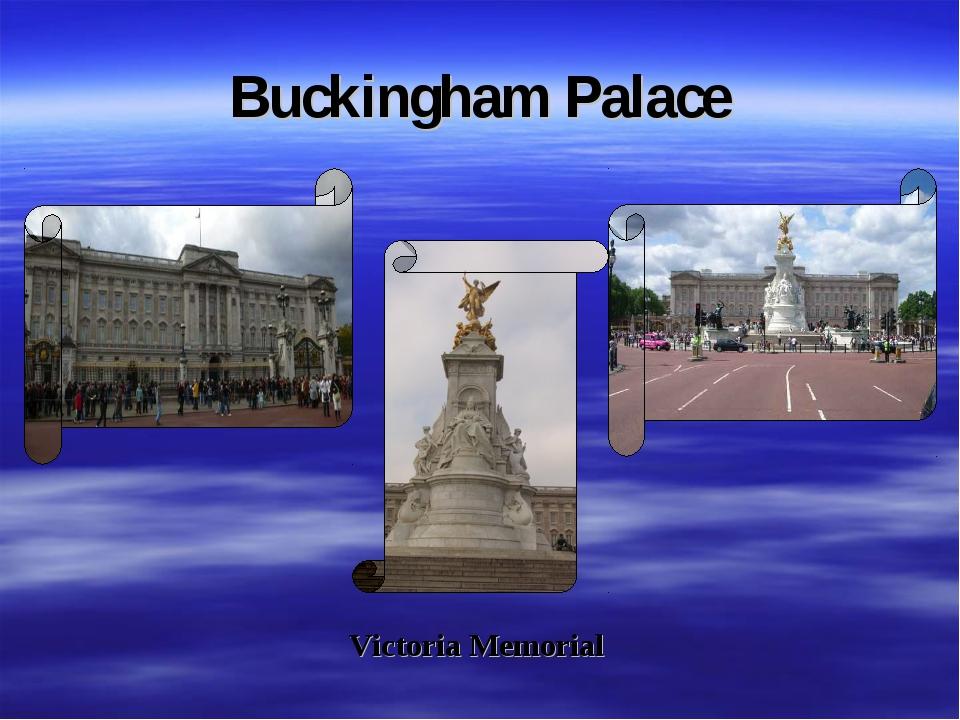 Buckingham Palace Victoria Memorial