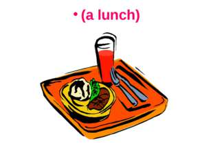 (a lunch)