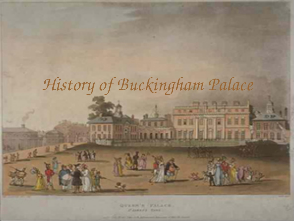History of Buckingham Palace