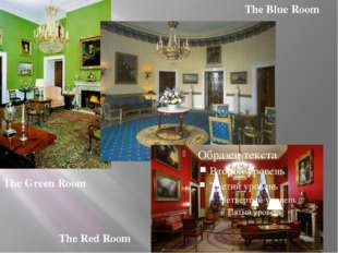 The Green Room The Blue Room The Red Room