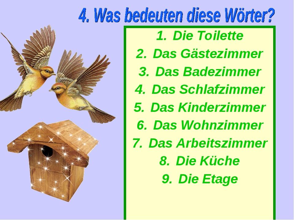 Die Toilette Das Gästezimmer Das Badezimmer Das Schlafzimmer Das Kinderzimmer...