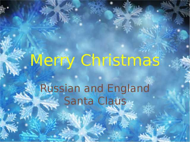 Merry Christmas Russian and England Santa Claus