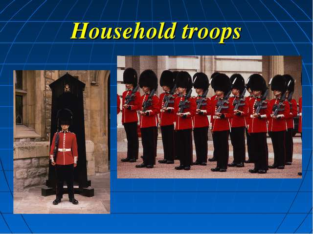 Household troops