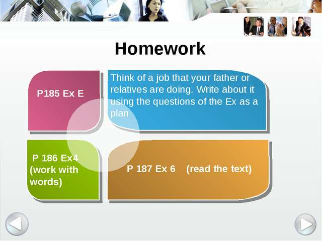 P 186 Ex4 (work with words) Think of a job that your father or relatives are...