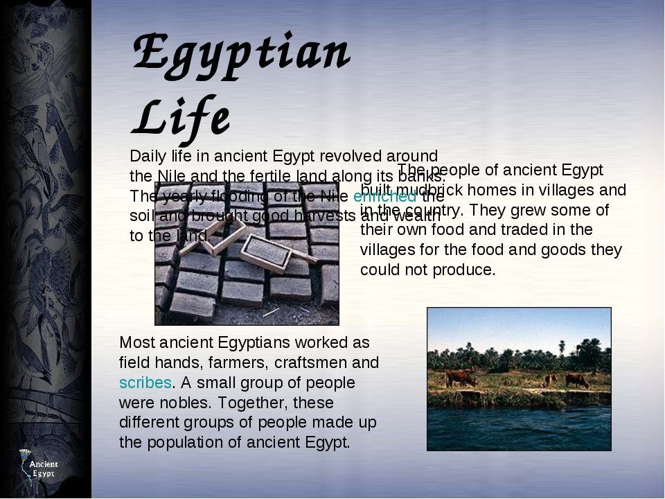 The people of ancient Egypt built mudbrick homes in villages and in the cou...