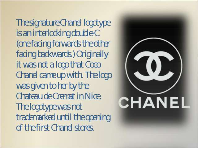 The signature Chanel logotype is an interlocking double-C (one facing forward...